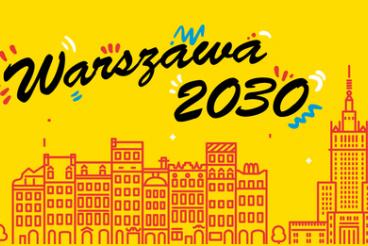 """Konkurs im. prof. Michała Kuleszy """"Warszawa 2030"""" - 12.12.2019 r."""