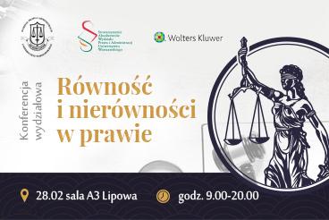 """XXI Konferencja wydziałowa """"Równość i nierówności w prawie"""" - 28.02"""