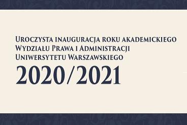 Inauguracja roku akademickiego 2020/2021 - 02.10.2020 r.