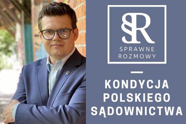 Kondycja polskiego sądownictwa. Spotkanie z dr hab. Krystianem Markiewiczem - 29.03