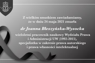 Odeszła dr Joanna Błeszyńska-Wysocka